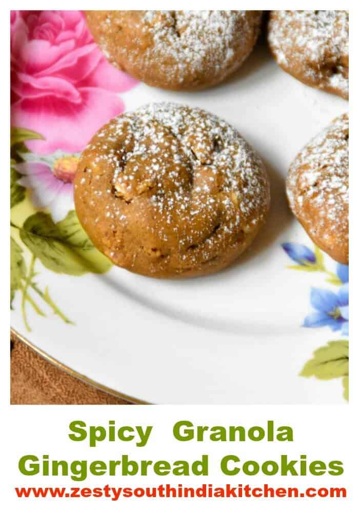 Spicy Granola Gingerbread Cookies - Zesty South Indian Kitchen