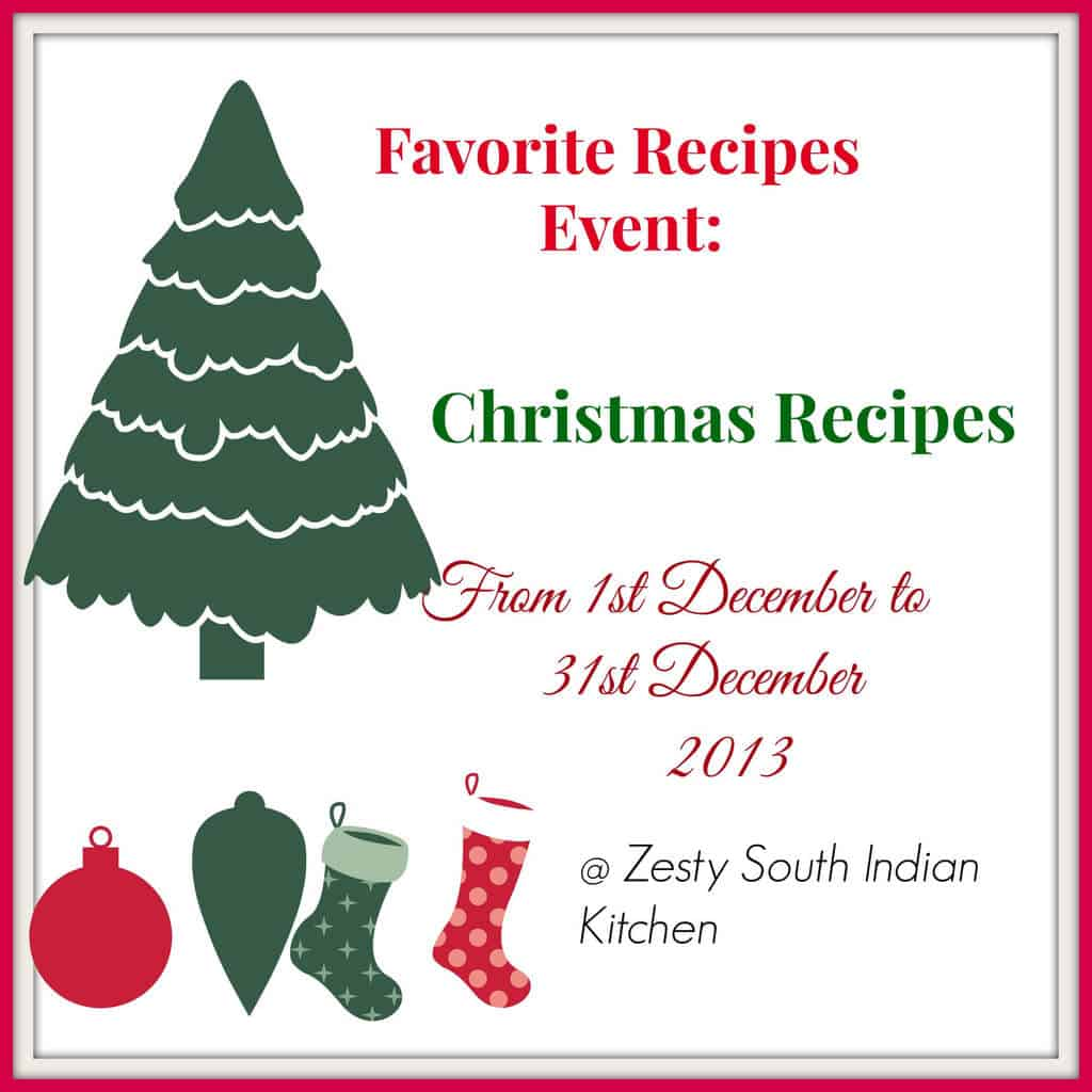 Favorite Recipes: Christmas Recipes 2013 - Zesty South Indian Kitchen