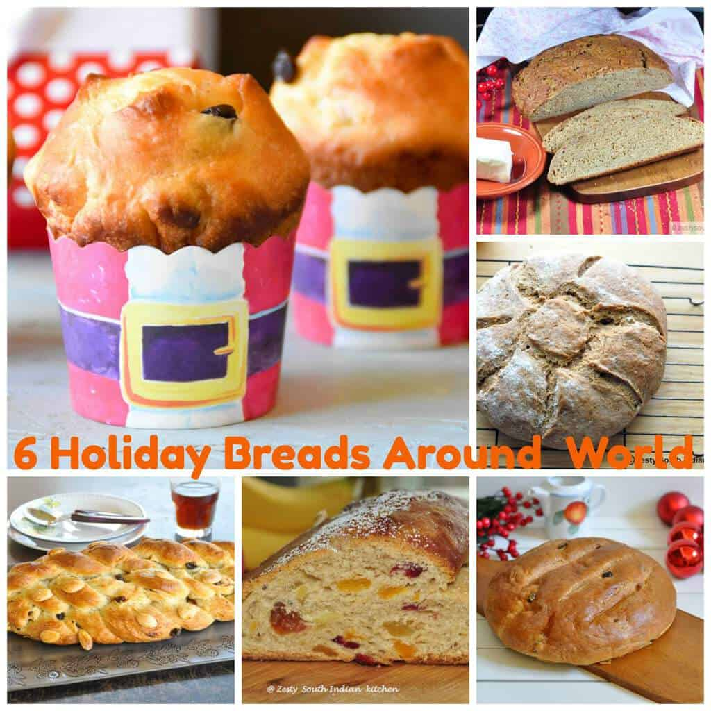 Holiday Yeast Breads from Around the World from My Kitchen