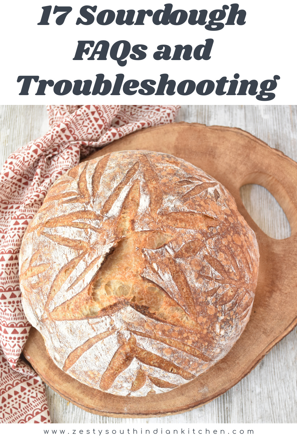 17 Sourdough FAQs and Troubleshooting